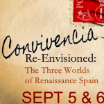[:en]Convivencia Re-Envisioned: The Three Worlds of Renaissance Spain[:]